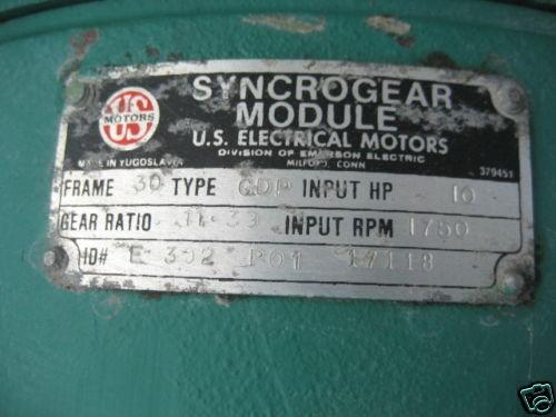 7.5 hp US Motors Gear Reduced Drive.